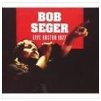 【輸入盤】BOB SEGER ボブ・シーガー/LIVE BOSTON 1977(CD)