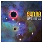 輸入盤 SUN RA / SUPER-SONIC JAZZ [LP]