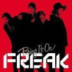FREAK/Bring It On(CD)