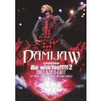 "DVD/DAMIJAW 47都道府県tour""Be with You!!!!!2""2013.5.17 O−EAST"