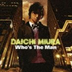 三浦大知/Who's The Man(CD)