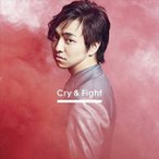 三浦大知/Cry & Fight(CD Only盤)(CD)