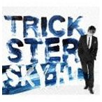 SKY-HI/TRICKSTER(CD+DVD)(CD)