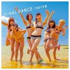 BiS/FiNAL DANCE/nerve(CD+DVD ※Music Clip収録)(CD)