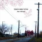 東京女子流 / Stay with me(Type-A/CD+DVD) [CD]