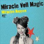 Miracle Vell Magic / Miracles Happen(通常盤) [CD]