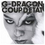 G-DRAGON (from BIGBANG) / COUP D'ETAT [+ ONE OF A KIND & HEARTBREAKER](通常盤) [CD]