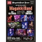和楽器バンド/WagakkiBand 1st US Tour 衝撃 -DEEP IMPACT-(初回生産限定)(Blu-ray)