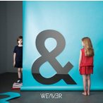 WEAVER/Boys & Girls(CD)