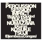 沼澤尚 / Percussion Session 〜IMPACT〜(通常盤/SHM-CD) [CD]
