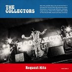 THE COLLECTORS/Request Hits(CD)