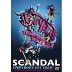 SCANDAL/EVERYBODY SAY YEAH!-TEMPTATION BOX TOUR 2