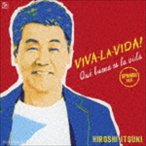 五木ひろし / VIVA・LA・VIDA!〜生きてるっていいね!〜(CD+DVD) [CD]
