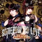 TWO-FORMULA / TVアニメ ISUCA-イスカ- エンディングテーマ::Somebody to love(通常盤) [CD]