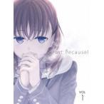 Just Because! 第1巻<初回限定版>(Blu-ray)