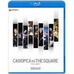 カシオペア/CASIOPEA VS THE SQUARE THE LIVE!!(Blu-ray)