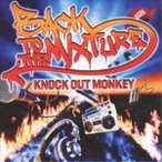 KNOCK OUT MONKEY / BACK TO THE MIXTURE [CD]