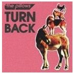the pillows/TURN BACK(CD)