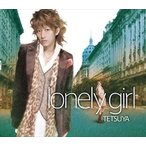 TETSUYA / lonely girl(通常盤) [CD]