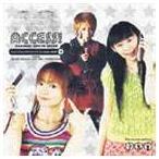 高橋直純/千葉紗子/望月久代 / ACCESS! [CD]