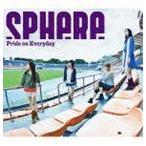 スフィア / Pride on Everyday(初回生産限定盤/CD+DVD) [CD]