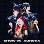 SHOW-YA/AURORA(CD)