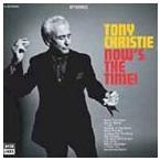 トニー・クリスティ/ナウ・イズ・ザ・タイム!(CD)