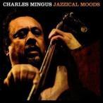 チャールズ・ミンガス/JAZZICAL MOODS(CD)