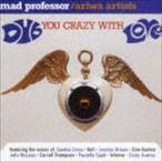 マッド・プロフェッサー/ダブ・ユー・クレイジー・ウィズ・ラブ +2(CD)