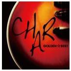 Char/ゴールデン☆ベスト Char(CD)