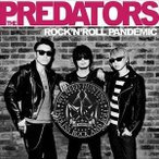 THE PREDATORS/ROCK'N'ROLL PANDEMIC(初回生産限定盤/CD+DVD)(CD)
