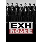 EXILE/EXH〜EXILE HOUSE〜 [DVD]
