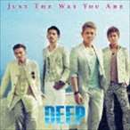 DEEP / JUST THE WAY YOU ARE [CD]