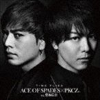 ACE OF SPADES × PKCZ(R) feat.登坂広臣 / TIME FLIES [CD]