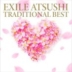 ATSUSHI / TRADITIONAL BEST [CD]