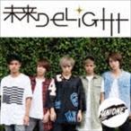 UNIONE/未来DELIGHT(CD)