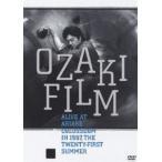 尾崎豊/OZAKI FILM ALIVE AT ARIAKE COLOSSEUM IN 1987 THE TWENTY-FIRST SUMMER(DVD)画像