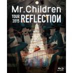 Mr.Children/REFLECTION{Live&Film} [Blu-ray]