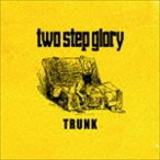 two step glory/TRUNK(CD)