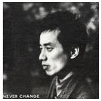 長渕 剛/NEVER CHANGE(CD)