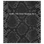 GLAY / THE GREAT VACATION VOL.1 〜SUPER BEST OF GLAY〜(初回限定盤B/3CD+DVD) [CD]