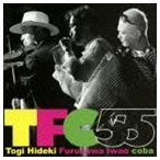 東儀秀樹×古澤巌×coba / TFC55 [CD]