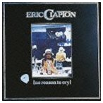 エリック・クラプトン/ノー・リーズン・トゥ・クライ(SHM-CD)(CD)
