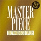 Tee / MASTERPIECE 〜THE WORLD BEST COVERS〜 [CD]