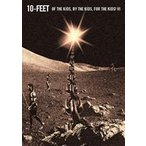 10-FEET/OF THE KIDS,BY THE KIDS,FOR THE KIDS! VI(DVD)