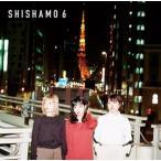 SHISHAMO / SHISHAMO 6 [CD]