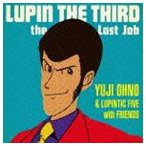 Yuji Ohno �� Lupintic Five with Friends��LUPIN THE THIRD��the Last Job��(CD)