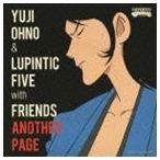 Yuji Ohno & Lupintic F.../ルパン三世 東方見聞録 アナザーページ オリジナル・サウンドトラック:: ANOTHER PAGE(SHM-CD)(CD)