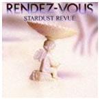 スターダスト☆レビュー/RENDEZ-VOUS(CD)