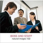 naturalimages Vol.102 BOSS AND STAFF